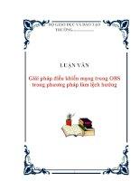 LUẬN VĂN :Giải pháp điều khiển mạng trong OBS trong phương pháp làm lệch hướng pdf
