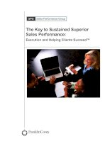 The Key to Sustained Superior Sales Performance: Execution and Helping Clients Succeed™ potx