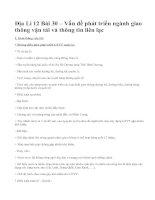 Địa Lí 12 Bài 30 – Vấn đề phát triển ngành giao thông vận tải và thông tin liên lạc