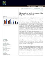 ECONOMIC AND FINANCIAL MARKET OUTLOOK : Marking time until downside risks to global outlook fade doc