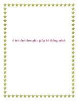 6 trò chơi đơn giản giúp bé thông minh. pptx
