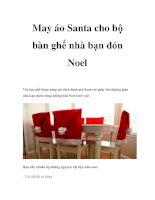 May áo Santa cho bộ bàn ghế nhà bạn đón Noel pdf