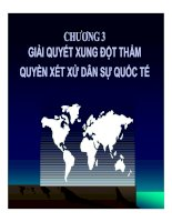 bài giảng tư pháp quốc tế - chương 3 giải quyết xung đột thẩm quyền dân sự quốc tế