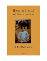 Healing Or Stealing: Medical Charlatans in the New Age ppt