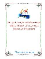 KẾT QUẢ ÁP DỤNG MÔ HÌNH SỐ TRỊ TRONG NGHIÊN CỨU LÀM MƯA NHÂN TẠO Ở VIỆT NAM docx