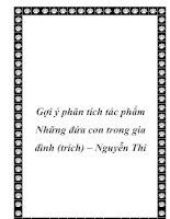 Gợi ý phân tích tác phẩm Những đứa con trong gia đình (trích) – Nguyễn Thi ppt