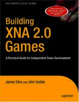 Building XNA 2.0 Games: A Practical Guide for Independent Game Development ppt