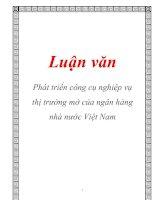 Luận văn: Phát triển công cụ nghiệp vụ thị trường mở của ngân hàng nhà nước Việt Nam potx