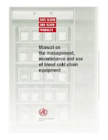 Manual on the management, maintenance and use of blood cold chain equipment potx