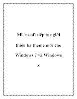 Microsoft tiếp tục giới thiệu ba theme mới cho Windows 7 và Windows 8 potx