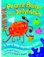 Peanut butter and jellyfishes - a very silly alphabet book