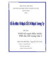 Đề tài: Thiết kế mạch điều khiển PID cho đối tượng bậc 2 pptx