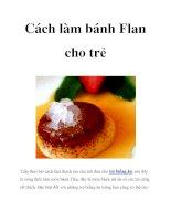 Cách làm bánh Flan cho trẻ pptx