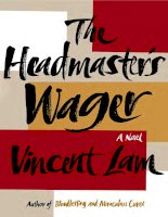 The Headmaster''s Wager by Vincent Lam doc