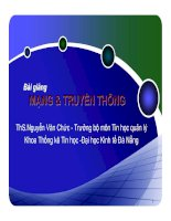 BÀI GIẢNG MẠNG & TRUYỀN THÔNG (ThS.Nguyễn Văn Chức) - Chương 2. Các thiết bị kết nối mạng thông dụng (tt) pdf
