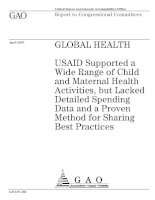 USAID Supported a Wide Range of Child and Maternal Health Activities, but Lacked Detailed Spending Data and a Proven Method for Sharing Best Practices pptx