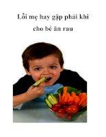 Lỗi mẹ hay gặp phải khi cho bé ăn rau pptx
