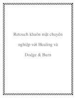 Retouch khuôn mặt chuyên nghiệp với Healing và Dodge & Burn ppt