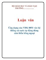 Luận văn: Ứng dụng của VĐK 8051 vào hệ thống xả nước tự động dùng cám biến hồng ngoạ doc