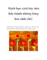 Mách bạn cách bày dưa hấu thành những bông hoa xinh xắn ppt