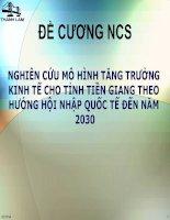 NGHIÊN CỨU MÔ HÌNH TĂNG TRƯỞNG KINH TẾ CHO TỈNH TIỀN GIANG THEO HƯỚNG HỘI NHẬP QUỐC TẾ ĐẾN NĂM 2030 docx