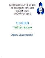 VLSI DESIGN Thiết kế vi mạch số - Chapter 0: Course Introduction docx