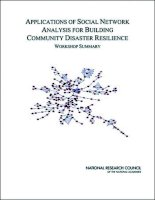 APPLICATIONS OF SOCIAL NETWORK ANALYSIS FOR BUILDING COMMUNITY DISASTER RESILIENCE potx