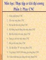 Môn học: Thực tập cơ khí đại cương Phần 1: Phay CNC pptx