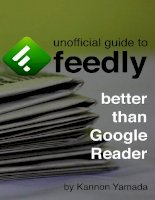 Unofficial Guide To Feedly: Better Than Google Reader - Kannon Yamada