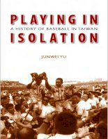 Playing in Isolation: A History of Baseball in Taiwan ppt