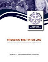 CROSSING THE FINISH LINE Achieving meaningful health care coverage and access for all children in Colorado ppt