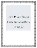 Thiếu DHA có thể ảnh hưởng đến sự phát triển trí não trẻ pdf