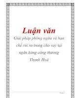 Luận văn: Giải pháp phòng ngừa và hạn chế rủi ro trong cho vay tại ngân hàng công thương Thanh Hoá ppt