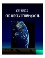 bài giảng tư pháp quốc tế - chương 2 chủ thể của tư pháp quốc tế