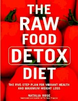 THE RAW FOOD DETOX DIET THE FIVE-STEP PLAN TO VIBRANT HEALTH AND MAXIMUM WEIGHT LOSS docx