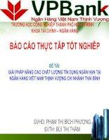 Đề tài: Giải pháp nâng cao chất lượng tín dụng ngán hạn tại ngân hàng Việt Nam Thịnh Vượng Chi nhánh Thái Bình pptx