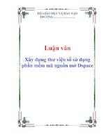 Luận văn: Xây dựng thư viện số sử dụng phần mềm mã nguồn mở Dspace pdf