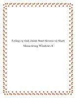 5 công cụ tinh chỉnh Start Screen và Start Menu trong Windows 8 pptx