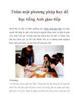 Thêm một phương pháp hay để học tiếng Anh giao tiếp ppt