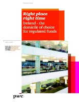 Right place right time Ireland - the domicile of choice for regulated funds ppt
