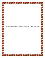 ĐỀ THI MÔN TÀI CHÍNH TIỀN TỆ 2 (ĐH 23KT05) pdf