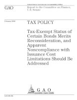 TAX POLICY: Tax-Exempt Status of Certain Bonds Merits Reconsideration, and Apparent Noncompliance with Issuance Cost Limitations Should Be Addressed doc