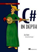 C# in Depth: What you need to master C# 2 and 3 pptx