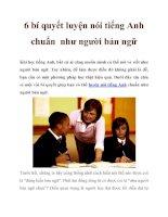 6 bí quyết luyện nói tiếng Anh chuẩn như người bản ngữ ppt