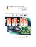 Khoa học công nghệ Malt và bia. Tác giả : Nguyễn Thị Hiền