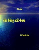 Bài giảng cân bằng acid-base pot