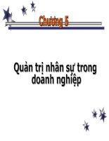 CHƯƠNG 5: QUẢN TRỊ NHÂN SỰ TRONG DOANH NGHIỆP