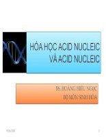 HÓA HỌC ACID NUCLEIC VÀ ACID NUCLEIC ppt
