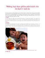 Những loại thực phẩm nên tránh cho bé dưới 1 tuổi ăn ppt