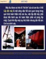 Chuyên đề 14 : Nguyên tắc thi công lắp đặt máy trên tàu pot